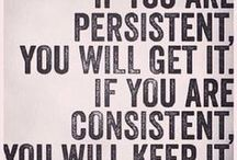 Persistence / Grit. The ability to keep pushing through adversity. Being persistent and working through the tough times. Never give in, never give up.