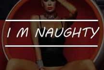 I M NAUGHTY / MEN CAN'T JUST RESIST