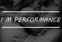 I M PERFORMANCE / Keeps you upbeat and long lasting