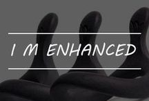 I M ENHANCED / Stretch and Extend to your limits