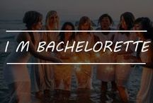 I M BACHELORETTE / A night of fun and excitement