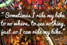 Simply Inspirational Quotes / Little quotes, daily affirmations and simply motivating mumbles! / by Schwinn Bicycles