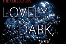 Lovely, Dark, and Deep, by Susannah Sandlin / The Collectors, Book 1 Romantic Thriller / Suspense Released June 2014, Montlake Romance.