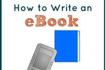 Thinking About Writing an eBook? Read this board! / Information for writing an eBook..