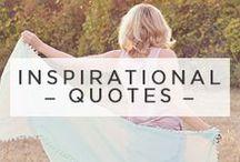 Inspirational Quotes / Inspirational