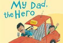 MY DAD, THE HERO! / How much do YOU love your dad? There are so many titles on the Walker Books list that celebrate the very unique bond between a father and his child. Here are a few marvellous books about dads (and how BRILLIANT they are) and quotes, too, from authors and illustrators about their own dads and how they are very often a source of inspiration, encouragement, wisdom, support, fun, silliness, love...
