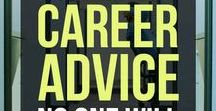 Career Advice / Great advice for your Career Search!