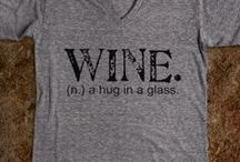 why wine...cause i can:) / all about wine / by Danielle Schlemmer