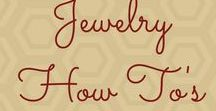 Jewelry How To's / Tutorials, ideas, and guides to wire-wrapping and other methods of jewelry making