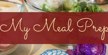 My Meal Prep / Blog posts: My weekly meal prep - healthy recipes + food prep ideas + budget-friendly + quick and easy + meal planning