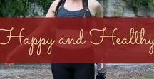Happy and healthy / Ways to live a happy and healthy life