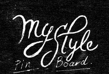 MY STYLE / by Austin Parker