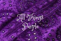 My purple passion / My favorite color. / by Bridget Howgate
