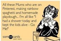 Family Humor / Things that make us laugh. We think they'll make you laugh too... : )