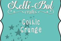 Gothic Grunge / Lelli-Bot Craft's second and very poplar collection.