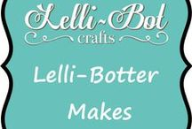 Lelli-Botter Makes / A board for any Lelli-Bot Lover where you can pin away to your heart's content!