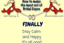 Bridal Fair/ Expo/ Show / Bridal shows can be excellent tools to use as as you plan your wedding. Bridal shows are busy places, packed with amazing resources for you. It is in your best interest to invest a little time into planning ahead to get more out of your bridal show experience.