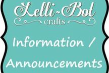 Announcements and Notices / This board will give you up to date information from Lelli-Bot Crafts ie new kits, TV show dates and craft show dates