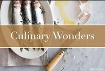 Culinary Wonders / Local foods, delicious recipes and perfect pairings that will inspire your next menu.