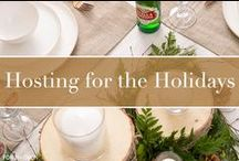 Hosting for the Holidays / From a fancy New Year's Eve dinner to a casual Labor Day BBQ, we've got tips and tricks to make each holiday memorable.