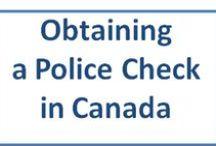 Police Checks - Canada / Police checks for caregivers.