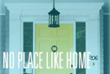 No Place Like Home / All things to decorate your home inside and out!