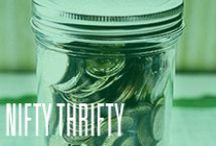 Nifty Thrifty / Saving money and finding the best deals is important for everyone! Here's some ideas how!