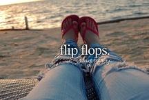FLIP FLOPS,FLIPPING!! / by Carole Dagostino