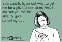 In case you were wondering what to get me... / by Elizabeth Chumley