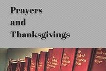 Prayers and Thanksgivings / Prayers for any day.