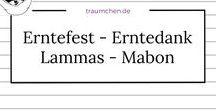 Erntefest - Erntedank - Lammas - Mabon / Ideen, Anleitung und Inspiration zum Feiern und Ausrichten eines Festes zum Thema Ernte oder Erntedank. Hilfe für Rituale, Essen oder Dekoration.