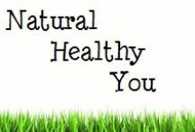 Being a Natural, Healthy You / heatth, eco, natural