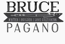 Blog: BrucePagano.com / Articles and posts from my blog. (Christian, Jesus, community, Gospel, Theology, life)