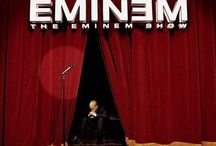 Eminem love of my life / It's my life, I'd like to welcome y'all to the Eminem show / by Shijda Faisal