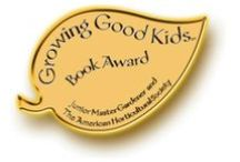 Youth gardening books / Books that won the Growing Good Kids Book Award (created by the AHS and the Junior Master Gardener program). Announced at our annual National Children & Youth Garden Symposium.