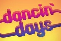 Dancin Days / Adoro o Dancin Days <3<3!