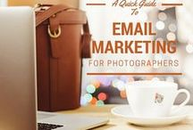 Email Marketing for Photographers / Email Marketing tips and resources for Photographers
