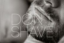 Don't Shave (Hair & Beard Style)