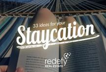 Staycations / Luxury of vacation without leaving home