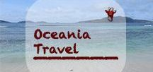Oceania Travel with Australia and New Zealand | Ozeanien Reisen mit Australien und Neuseeland / If it's Australia, New Zealand or one of the Pacific Islands - You can spend years in Oceania without getting bored. #australia #newzealand #pacificislands