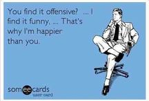 Caution Offensive Humor / My humor isn't always for everyone, buuuut if you don't like it- no clicky!