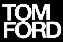 Tom Ford / designer / by Rosa Pagan
