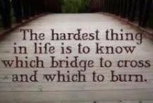 Bridges / - We build too many walls and not enough bridges - Isaac Newton