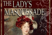 The Lady's Masquerade / Someone is trying to kill Lady Penelope Leighton and she has no choice but to masquerade as a traveling companion. When the Earl of Westerly does a favor for his cousin, he finds himself masquerading as a steward. Will these two see through their deceptions and find their way to love?