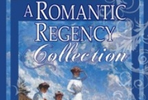 A Romatic Regency Collection / All the stories you love, 