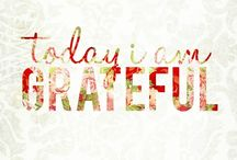 Gratitude / Being thankful and greatfull to everything