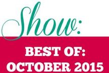 Show || Best of October 2015 / Best recipes that I have curated for the month of October 2015. Give them a whirl. They are absolutely delicious.