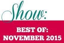Show|| Best of November 2015 / The collection of all the original recipes and videos from November 2015 on the blog plus all the awesome recipes and DIYs that I have tried and loved this month.
