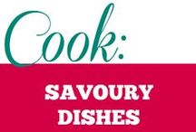 Cook || Savoury Dishes / A collection of exciting savoury recipes that I am planning to cook.