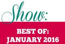 Show|| Best of January 2016 / Food and drinks that I found to be the best of 2016 and a recipe round-up.